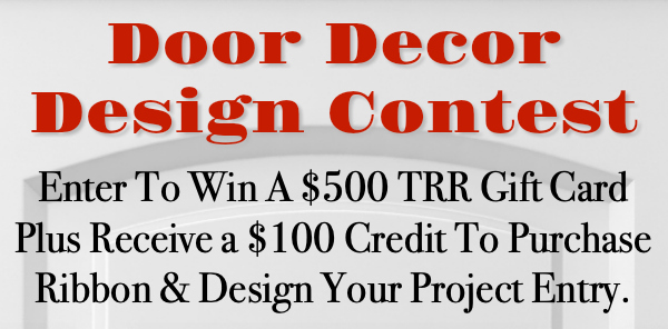 Door Decor Contest: Win a $500 TRR Gift Card